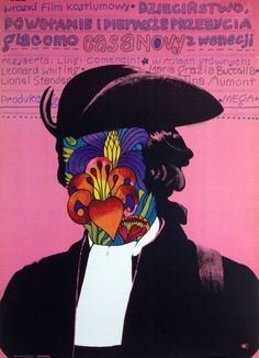 Polish poster for CASANOVA: HIS YOUTHFUL YEARS (Luigi Comencini, Italy, 1969) Designer: Marek Mosinski (1936-1998)