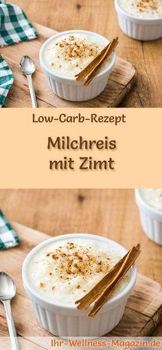 Low-Carb-Rezept für Low Carb Milchreis mit Zimt: Kohlenhydratarmes Frühstück - gesund, kalorienreduziert, ohne Getreidemehl ... #lowcarb #frühstück