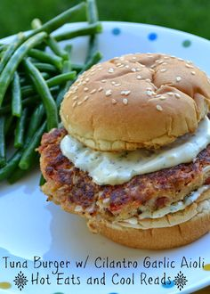 Very frugal and tasty recipe! Made mostly from pantry ingredients! Tuna Burger with Cilantro Garlic Aioli from Hot Eats and Cool Reads!