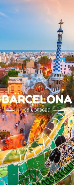 The best destination for traveling couples ever! Barcelona on a budget