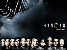 Heroes - watched this from the beginning. I will be sad when I finish watch all the seasons :(