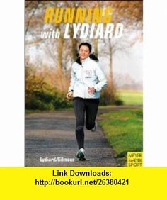 Running With Lydiard (9781841260266) Arthur Lydiard, Garth Gilmour , ISBN-10: 1841260266  , ISBN-13: 978-1841260266 ,  , tutorials , pdf , ebook , torrent , downloads , rapidshare , filesonic , hotfile , megaupload , fileserve
