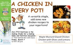 Our host dietitian, Robin McConnell, led a great cooking demo of two tasty and healthy chicken dishes: (1)Maple Mustard Glazed Chicken (2)Chicken with Lemon and Olives!