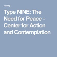 Type NINE: The Need for Peace - Center for Action and Contemplation