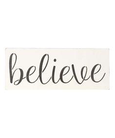 Love this 'Believe' Indoor/Outdoor Wall Sign on #zulily! #zulilyfinds