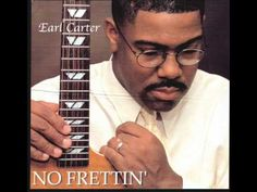 Earl Carter	Sands of Time / No Frettin' / 2002