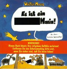 Es ist ein Arschloch, Maria! von Walter Moers, http://www.amazon.de/dp/3821829923/ref=cm_sw_r_pi_dp_H0kZqb0EK0WRE