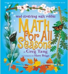 Summer Challenge Week 9 Picks: Nonfiction  Math for All Seasons by Greg Tang