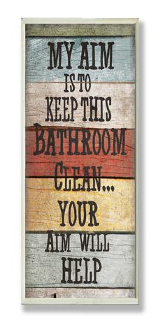Stupell Industries Home Décor My Aim Is to Keep This Bathroom Clean Textual Art Plaque & Reviews | Wayfair