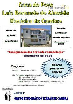 """Inauguração das obras de remodelação da """"Casa do Povo Luís Bernardo de Almeida - Macieira de Cambra"""" > 6, 7 e 8 Setembro 2013 @ Macieira de Cambra, Vale de Cambra #ValeDeCambra #MacieiraDeCambra"""