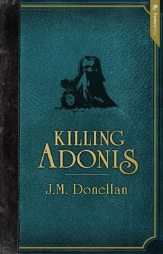 J M Donellan's Killing Adonis is bursting with snappy dialogue, symbolism and pop-culture and literary references - there is just so much going on.