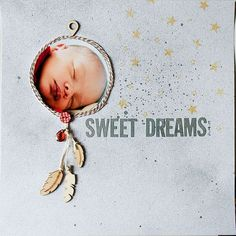 - Sweet Dreams by Francine Clouden- I love the dream catcher!