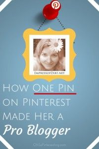 One-Pin-on-Pinterest-Made-Her-a-Pro-Blogger via http://www.socialmediamarketingpinterest.com