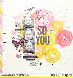 The Cut Shoppe: So You by Ashley Horton uses Rosey Posey cut file.