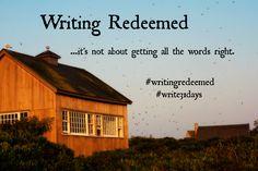 Writing Redeemed
