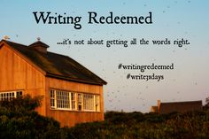 Writing Redeemed