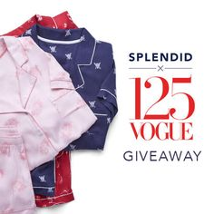 Enter for a chance to win a set of Splendid x Vogue125 PJs!