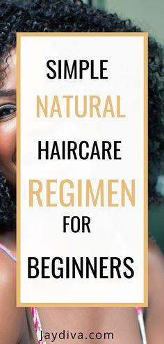 Simple Natural Hair Care Regimen For Beginners | Jaydiva - Jaydiva