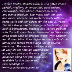 Psychic Central Reader Michelle http://www.psychiccentral.com.au/psychic-central-readers/#sthash.tKIRXBSP.dpuf