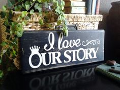 Rustic Black I Love Our Story Wedding Wood by UpcycledBlessings
