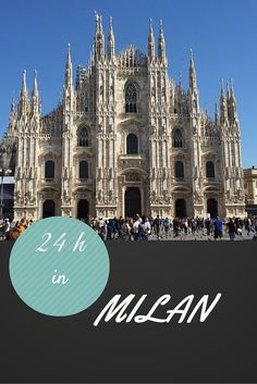24 hours in Milan: where to stay, what to see, what to it one of the most stylish city in the world . Italy - Milan - Milan fashion - Milan restaurants - where to eat Milan
