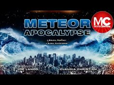 Meteor Apocalypse | Full Action Adventure Movie - YouTube My Fair Lady, Joe Lando, Christian Films, Adventure Movies, Great Movies, Grease, Movies To Watch, Apocalypse, Movies