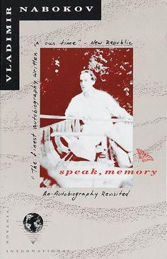 Speak, Memory by Vladamir Nabokov