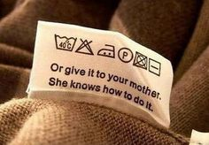The only laundry instructions that make sense: