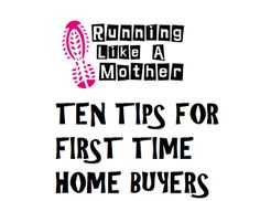 10 Things every first time #homebuyer should know. #goodtips