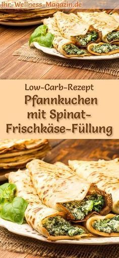 Low-Carb-Pfannkuchen mit Spinat-Frischkäse-Füllung - herzhaftes Pancake-Rezept Low-carb recipe for pancakes with spinach and cream cheese filling: low-carb, hearty pancakes - healthy, reduced in calories, without flour carb Abendessen Rezepte No Calorie Foods, Low Calorie Recipes, No Carb Diets, Easy Healthy Recipes, Diet Recipes, Vegetarian Recipes, Easy Meals, Snacks Recipes, Vegan Meals