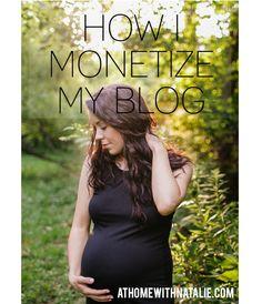 HOW I MONETIZE MY BLOG-BLOGGER TIPS - ATHOMEWITHNATALIE