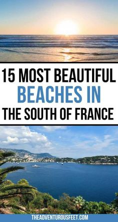 Want to go for a beach escape in South France but you're not sure where to go? Here are the best beaches in the South of France that you'll enjoy. | best beaches in south France| Best beaches in South of France| best beaches of south France| best south France beaches| best south of France beaches| beautiful southern France beaches| beaches in southern France| best beaches in France|