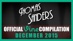 Thomas Sanders Vine Compilation | December 2015 - YouTube