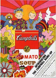 campbell's soup ad, 1968                                                                                                                                                                                 More