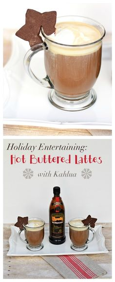 Holiday Entertaining: Hot Buttered Lattes. Need a Christmas Coffee Drink? Look no further than this Christmas Latte. A spin off of the Hot B...