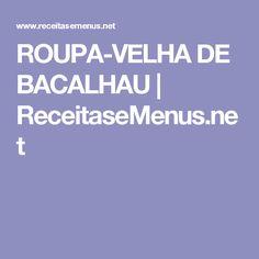 ROUPA-VELHA DE BACALHAU   ReceitaseMenus.net