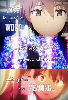 El amor es solo una palabra... hasta que de pronto alguien llega... para darle un significado