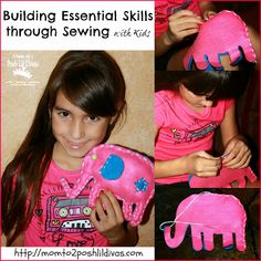 building essential skills through sewing with kids - fine motor, hand/eye coordination, planning, organization, persistence, concentration, following directions & more!