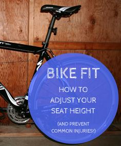 How to adjust bike seat height for the correct bike fit… and prevent common cycling injuries, including knee pain