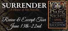 Nadine's Obsessed with Books: Surrender: A House of Sin Novella (1001 Dark Night...