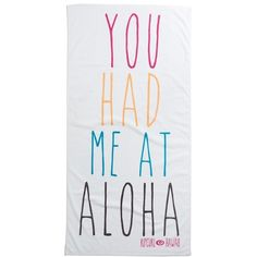 Junior Women's Rip Curl 'You Had Me At Aloha' Towel ($38) ❤ liked on Polyvore featuring home, bed & bath, bath, beach towels, swimsuits, text y rip curl