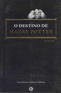 39 best livros em pdf images on pinterest literatura books to download o destino de harry potter juliana calderar em epub mobi e pdf fandeluxe Choice Image