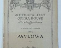 RARE Vintage New York Metropolitan Opera House Legendary Russian Ballerina Anna Pavlowa - Pavlova 1924 Program with Photos, Advertisements