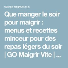 Tips for Anti Diet - Que manger le soir pour maigrir : menus et recettes minceur pour des repas légers du soir Nutrition Month, Nutrition Plans, Nutrition Education, Health And Nutrition, Nutrition Poster, Nutrition Store, Holistic Nutrition, Sport Diet, Hypothyroidism Diet