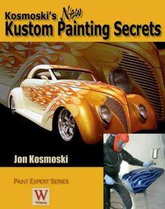 Kosmoski's New Kustom Painting Secrets