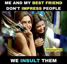 Change that into *we and my best friends* bff quotes, girly quotes, Best Friend Quotes Funny, Cute Funny Quotes, Some Funny Jokes, Really Funny Memes, Funny Facts, Friend Jokes, Hilarious Memes, Crazy Girl Quotes, Real Life Quotes