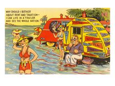 Life in the Trailer Park, Cartoon Premium Poster. No rent, no tax...sounds like a plan!