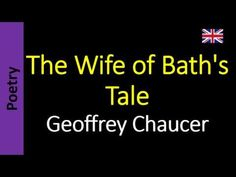 Geoffrey Chaucer - The Wife of Bath's Tale