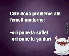 Cele două probleme ale femeii moderne Mood Pics, Your Smile, Motto, Modern, Cards Against Humanity, Humor, Words, Funny, Quotes