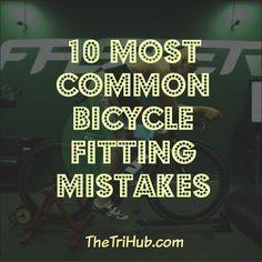 10 Most Common Bicycle Fitting Mistakes http://thetrihub.com/2015/01/24/10-most-common-bicycle-fitting-myths/ #triathlon #motivation #swimbikerun #triathlete